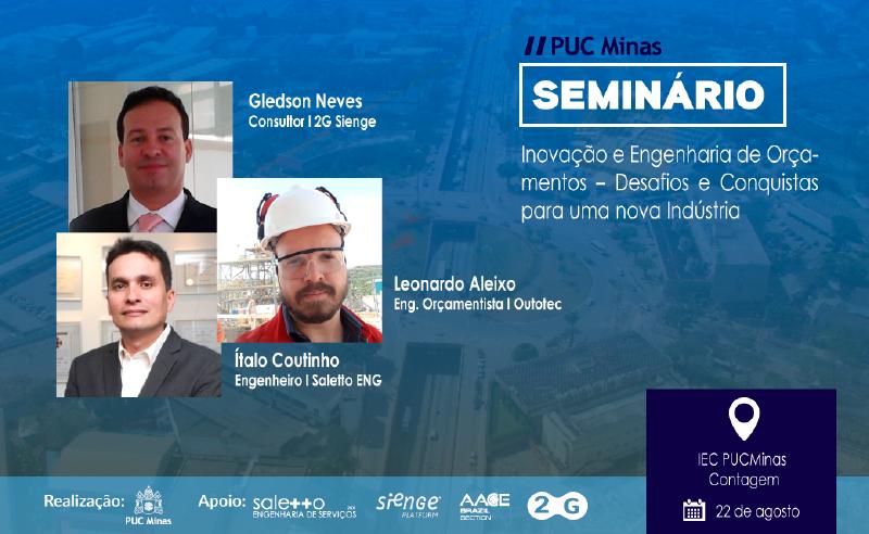 Conexão Sienge -Seminário Inovação e Engenharia de Orçamentos PUC Minas